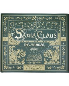 SANTA CLAUS  ANNUAL VOLUME 1 By Russell Ince - Hardcover **BRAND